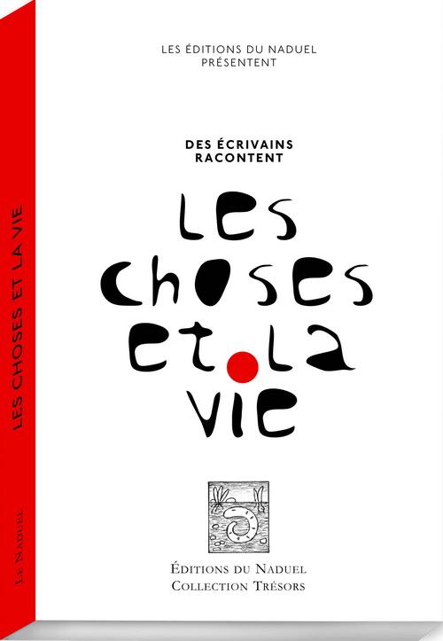 couverture Les Choses et la vie