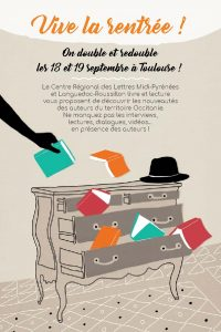 Vive la rentrée !, rentrée littéraire région Occitanie,18 septembre 2017 à Toulouse