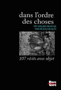 Read more about the article Dans l'ordre des choses, collectif tiers livre éditeur, octobre 2021